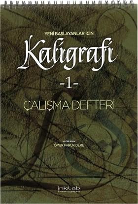 Yeni Başlayanlar Için Kaligrafi Çalışma Defteri 1 - Ömer Faruk Dere