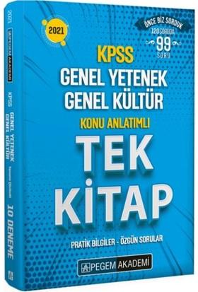 Pegem Akademi Yayıncılık 2021 Kpss Genel Yetenek Genel Kültür Konu Anlatımlı Tek Kitap