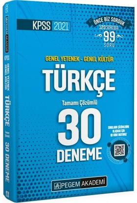 Pegem Akademi Yayıncılık 2021 Kpss Genel Yetenek - Genel Kültür Türkçe 30 Deneme