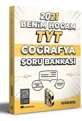 Benim Hocam Yayınları 2021 TYT Coğrafya Soru Bankası - Bayram Meral