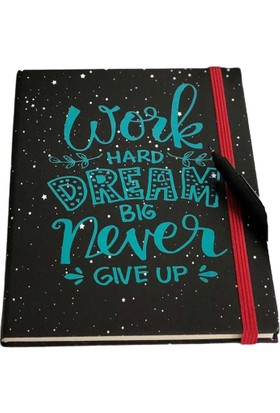 Patladı Gitti Work Hard Dream Big Never Give Up Tasarımlı Lastikli Çizgisiz Defter