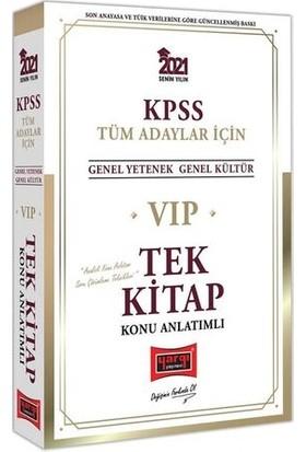 Yargı Yayınları 2021 KPSS VIP Tüm Adaylar İçin Genel Yetenek Genel Kültür Konu Anlatımlı Tek Kitap