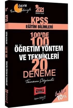 Yargı Yayınları 2021 KPSS Eğitim Bilimleri 100'de 100 Öğretim Yöntem ve Teknikleri Tamamı Çözümlü 20 Deneme