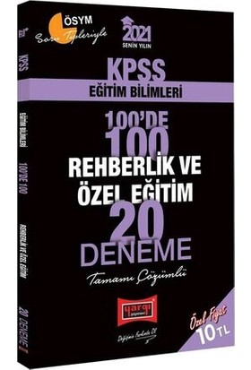 Yargı Yayınları 2021 KPSS Eğitim Bilimleri 100'de 100 Rehberlik ve Özel Eğitim Tamamı Çözümlü 20 Deneme