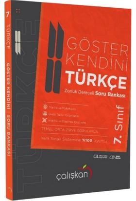 Çalışkan Yayınları 7. Sınıf Türkçe Göster Kendini Zorluluk Dereceli Soru Bankası