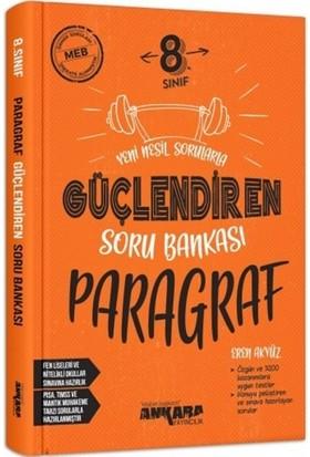 Ankara Yayıncılık 8. Sınıf LGS Güçlendiren Paragraf Soru Bankası