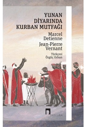 Yunan Diyarında Kurban Mutfağı - Marcel Detienne