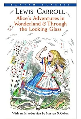Alice's Adventures In Wonderland & Through The Looking-Glass - Lewis Carroll