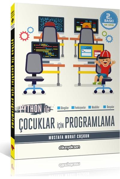 Python İle Çocuklar İçin Programlama - Mustafa Murat Coşkun