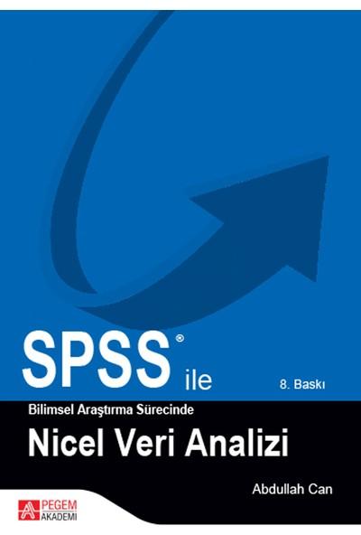 SPSS ile Bilimsel Araştırma Süresince Nicel Veri Analizi - Abdullah Can