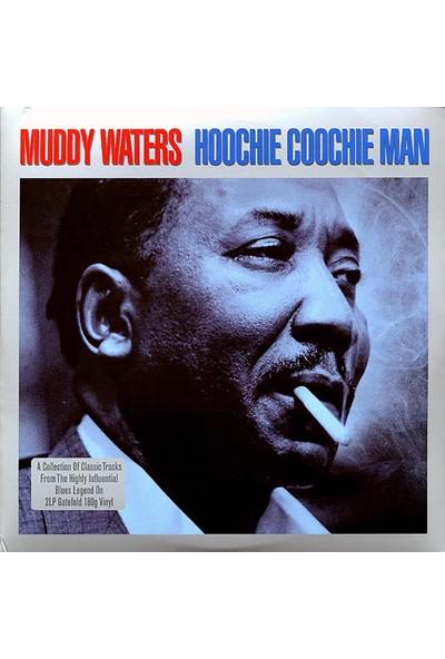 Muddy Waters - Hoochie Coochie Man (2 Gri Lp) (Plak)