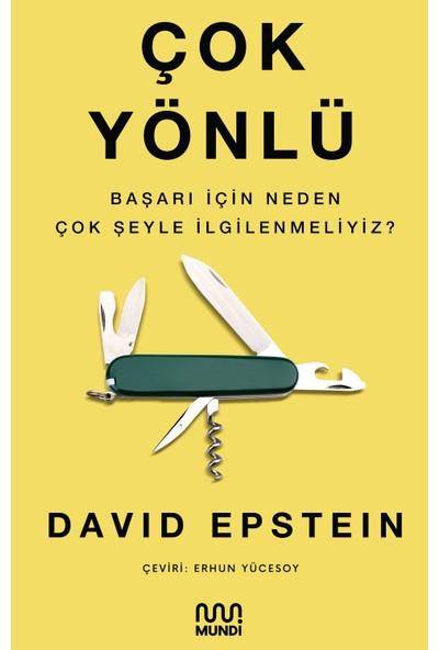 Çok Yönlü Başarı İçin Neden Çok Şeyle İlgilenmeliyiz? - David Epstein