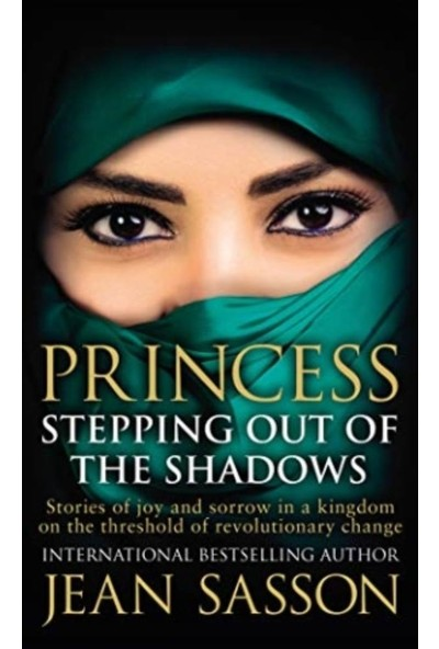 Princess: Stepping Out Of The Shadows - Jean Sasson