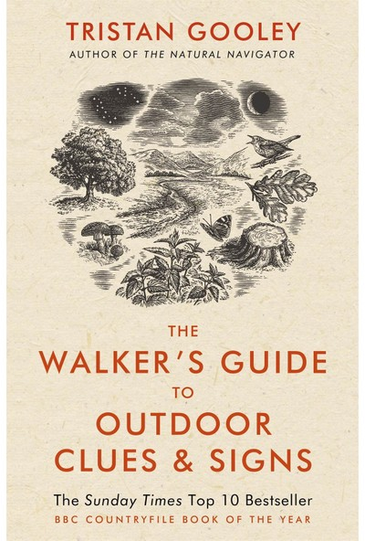 The Walker's Guide To Outdoor Clues And Signs - Tristan Gooley