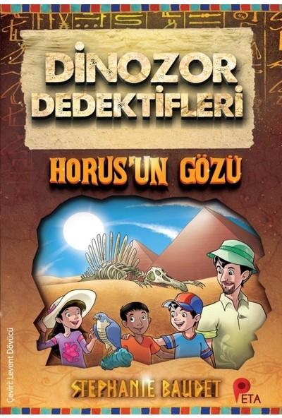 Dinozor Dedektifleri / Horus'un Gözü - Stephanie Baudet