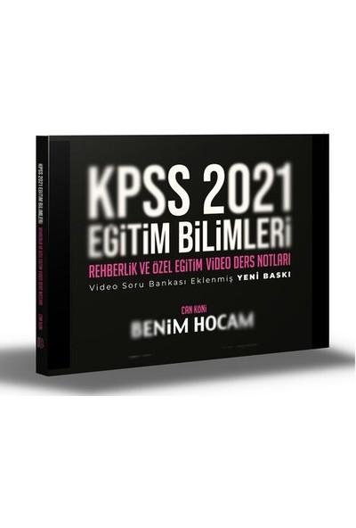Benim Hocam Yayınları Kpss 2021 Eğitim Bilimleri Rehberlik Video Ders Notları - Can Köni