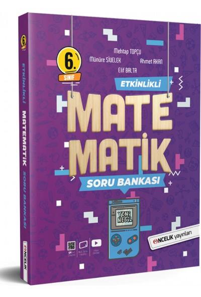 Öncelik Yayınları 6. Sınıf Matematik Etkinlikli Soru Bankası