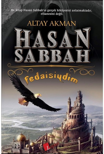 Hasan Sabbah Fedaisiydim - Altay Akman