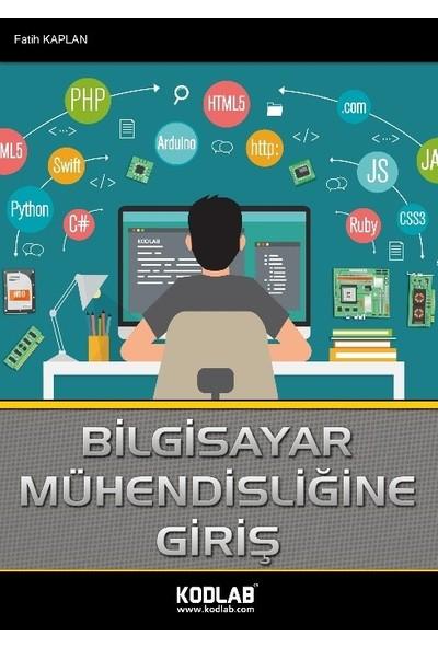 Bilgisayar Mühendisliğine Giriş - Fatih Kaplan