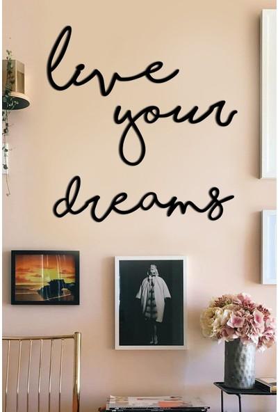 Dem Studio Live Your Dreams Dekoratif Ahşap Modern Duvar Tablosu