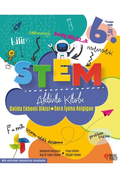 Stem Aktivite Kitabı 6.Sınıf - Dalida Ekbenli Dikici - Sera İyona Asigigan