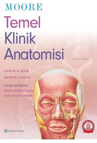 Moore Temel Klinik Anatomisi - Ismail Nadir Gülekon