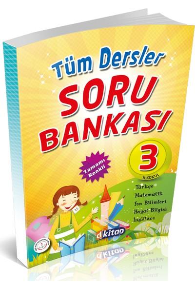 Dkitap Tüm Dersler Soru Bankası - 3. Sınıf
