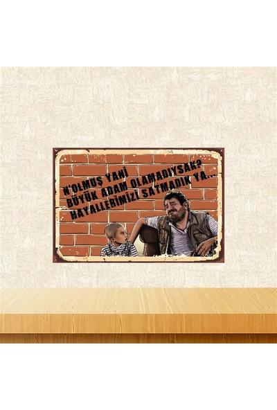 Selens Hayallerimizi Satmadık Ya 20 x 30 cm Retro Ahşap Poster