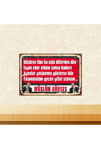 Selens Müslüm Gürses Yıllar Utansın 20 x 30 cm Retro Ahşap Poster TKFX4083