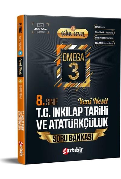 Artıbir Yayınları 8. Sınıf Çetin Ceviz Omega Inkilap Yeni Nesil Soru Bankası