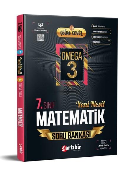Artıbir Yayınları 7. Sınıf Çetin Ceviz Omega Matematik Yeni Nesil Soru Bankası
