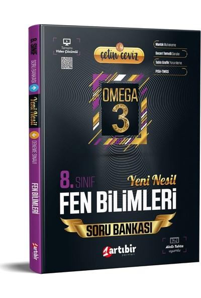 Artıbir Yayınları 8. Sınıf Çetin Ceviz Omega Fen Bilimleri Yeni Nesil Soru Bankası