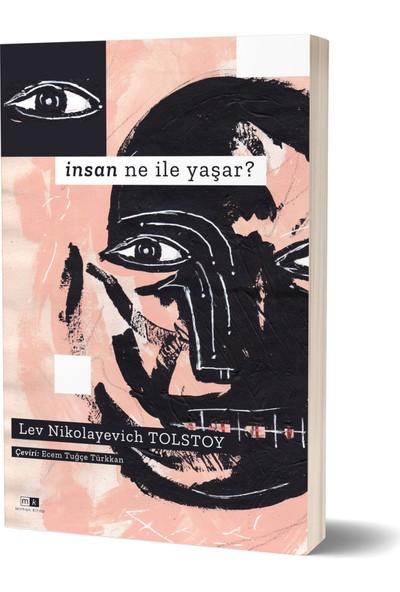Insan Ne Ile Yaşar ? - Lev Nikolayevich Tolstoy