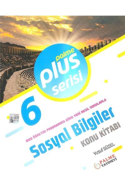 6. Sınıf Sosyal Bilgiler Plus Serisi Konu Kitabı Palme Yayınları