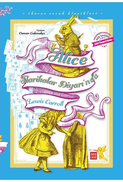 Alice Harikalar Diyarında - Lewis Caroll