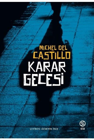 Karar Gecesi - Michel Del Castillo