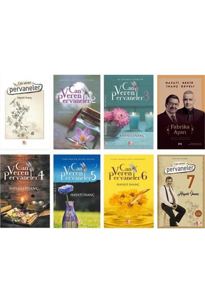 Hayati Inanç 8 Kitaplık Set - Can Veren Pervaneler Serisi + Fabrika Ayarı