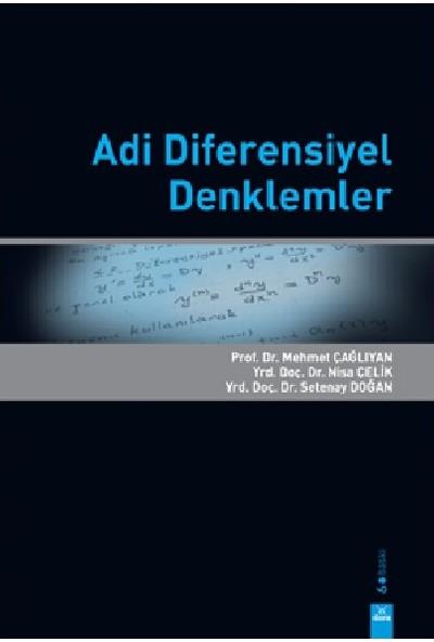 Adi Diferensiyel Denklemler - Mehmet Çağlıyan