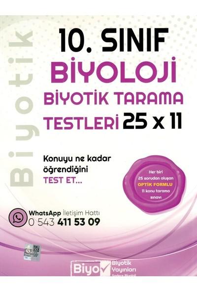 Biyotik Yayınları 10. Sınıf Biyoloji 25 X 11 Biyotik Tarama Testleri