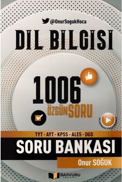 Başvuru Yayınları Tyt Ayt Kpss Ales Dgs Dil Bilgisi 1006 Özgün Soru - Onur Soğuk