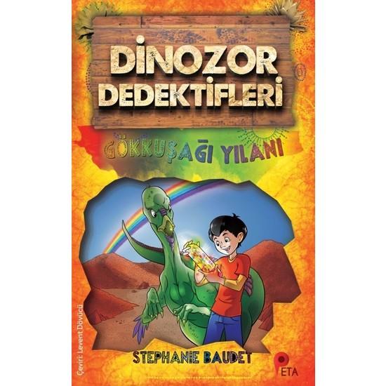 Dinozor Dedektifleri / Gökkuşağı Yılanı - Stephanie Baudet