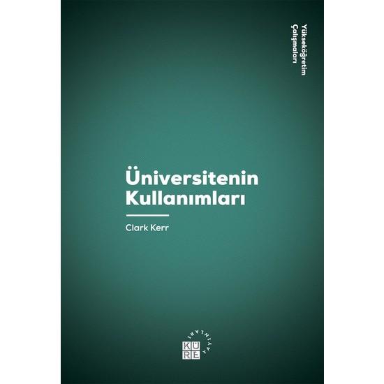 Üniversitenin Kullanımları - Clark Kerr