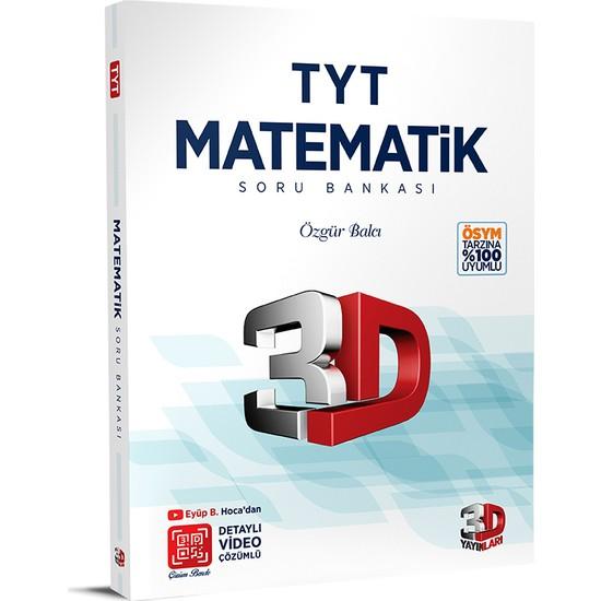 3D Yayınları TYT Matematik Soru Bankası Tamamı Video Çözümlü - Özgür Balcı