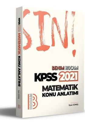 Benim Hocam Yayınları 2021 Kpss Matematik Konu Anlatımı - İlyas Güneş
