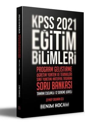 Benim Hocam Yayınları 2021 Kpss Eğitim Bilimleri Program Geliştirme - Öyt - Sınıf Yönetimi - Materyal Tasarımı Soru Bankası - Zeynep Salman İçli