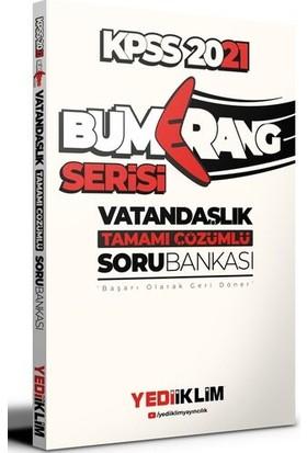 Yediiklim Yayınları 2021 Kpss Genel Kültür Bumerang Vatandaşlık Tamamı Çözümlü Soru Bankası