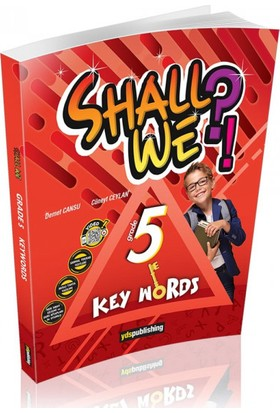 YDS Publishing 5. Sınıf Shall We Keywords
