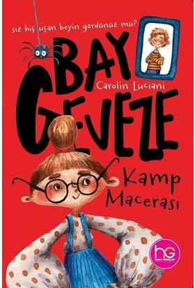 Bay Geveze - Kamp Macerası