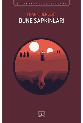 Dune Sapkınları - Bilimkurgu Klasikleri - Frank Herbert