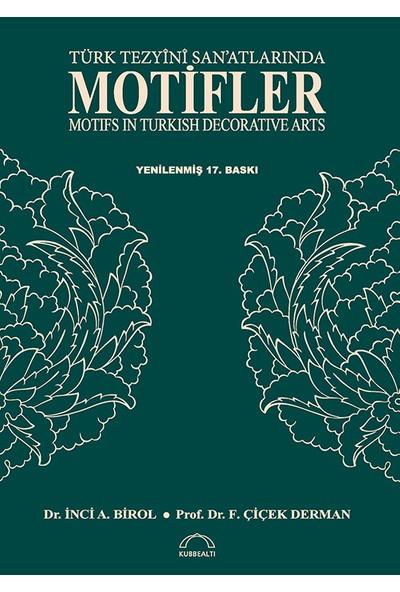 Türk Tezyini Sanatlarında Motifler - İnci A. Birol